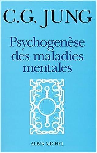 En ligne Psychogénèse des maladies mentales pdf