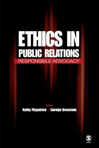 Ethics in Public Relations: Responsible Advocacy by Brand: SAGE Publications, Inc