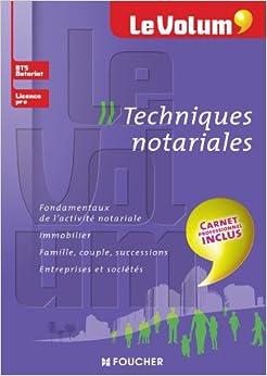 Le Volum' Techniques notariales