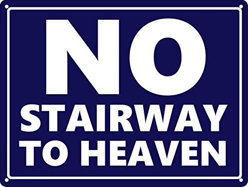 WallDector No Stairway to Heaven Iron Poster Painting Tin Sign Vintage Wall Decor for Cafe Bar Pub Home Beer Decoration Crafts