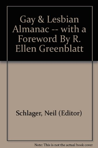 Gay & Lesbian Almanac -- with a Foreword By R. Ellen Greenblatt