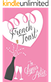 French Toast (The French Twist Series Book 2)