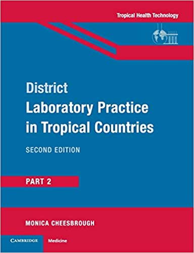 District Laboratory Practice in Tropical Countries, Part 2