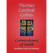 Cornerstones of Faith: Reconciliation, Eucharist and Stewardship