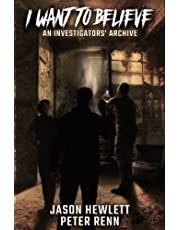 I Want To Believe: An Investigators' Archive