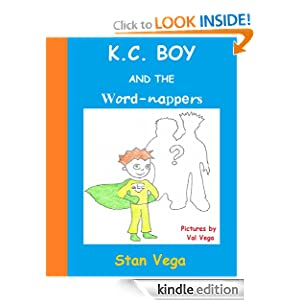 K.C. Boy and the Word-nappers Stan Vega and Val Vega