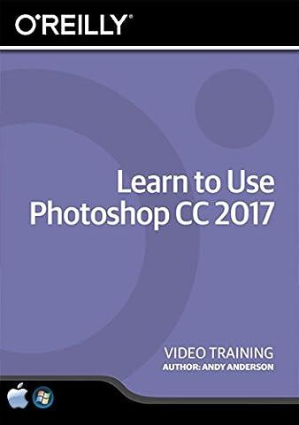 Learn to Use Photoshop CC 2017 - Training DVD (Cc Photoshop)