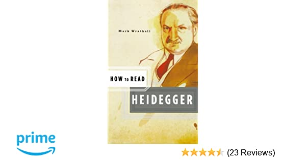 How to Read Heidegger