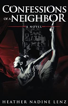 Confessions of a Neighbor