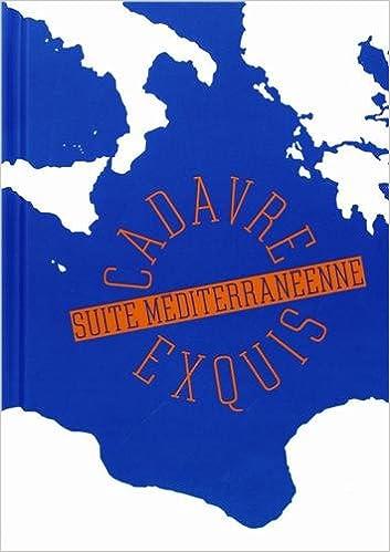 Lire en ligne Cadavre exquis : Suite méditerranéenne epub, pdf
