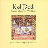 Kol Dodi: Jewish Music For Weddings