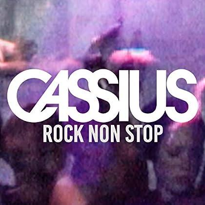 Cassius - Rock Non Stop