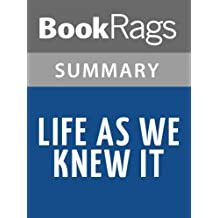 Summary & Study Guide Life as We Knew It by Susan Beth Pfeffer