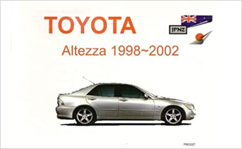 Toyota altezza 98 02 owners handbook amazon 9781869760007 books freerunsca Choice Image