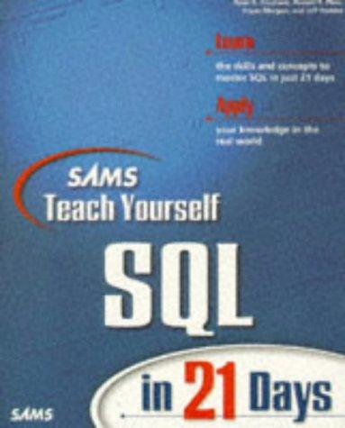 Teach Yourself SQL in 21 Days (Sams Teach Yourself)