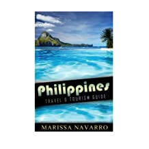 Philippines  (Black and White Version): Travel and Tourism Guide