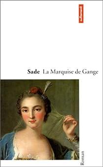La marquise de Gange par Sade