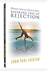 Breaking Free of Rejection Paperback