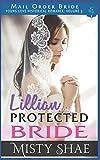 Lillian - Protected Bride: Mail Order Bride