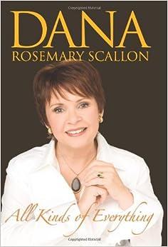 All Kinds of Everything: Dana, Dana Rosemary Scallon ...