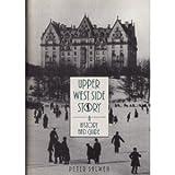 Upper West Side Story, Peter Salwen, 0896598942