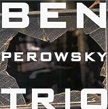Ben Perowsky Trio