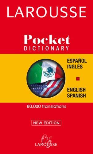 Larousse Pocket Spanish-English/English-Spanish Dictionary