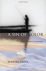 A Sin of Color: A Novel of Obsession