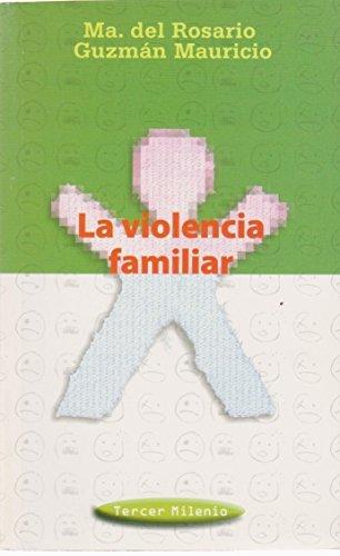 Violencia Familiar, La (Dgp) (Spanish Edition)