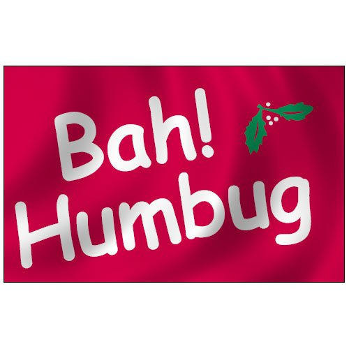 Bah Humbug Flag 3X5 Foot Nylon Outdoor