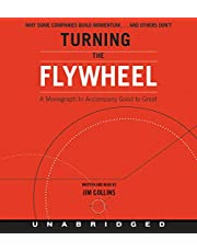 Turning the Flywheel CD: A Monograph to Accompany Good to Great