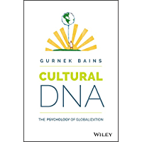 Cultural DNA: The Psychology of Globalization (English Edition)
