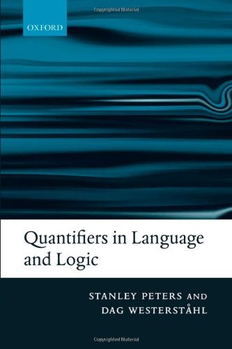 Quantifiers in Language and Logic by Stanley Peters (2006-07-06) ()