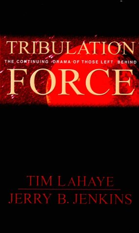 Tribulation Force: The Continuing Drama of Those Left Behind (Thorndike Press Large Print Basic Series)