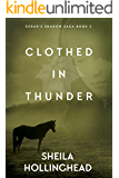 Clothed in Thunder (In the Shadow of the Cedar Book 2)
