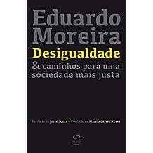 Desigualdade & caminhos para uma sociedade mais justa