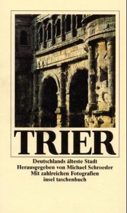 trier-deutschlands-lteste-stadt-reisebuch