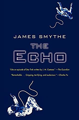 The Echo (The Anomaly Quartet) (Echo By Pam Munoz Ryan)