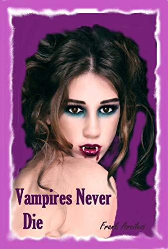 Vampires Never Die