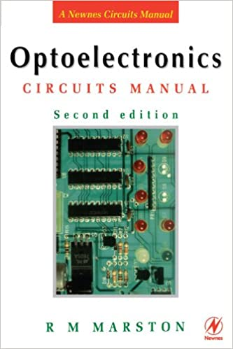 Optoelectronics Circuits Manual, Second Edition: Second Edition (Marston's Circuit Manual Series)