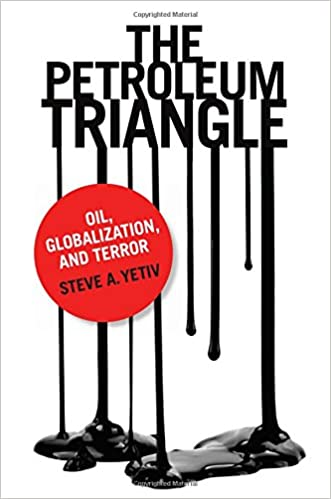 The petroleum triangle oil globalization and terror steve a the petroleum triangle oil globalization and terror 1st edition fandeluxe Gallery