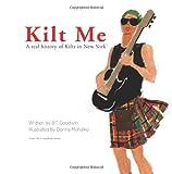 Kilt Me, B. Goodwin, 1499185081