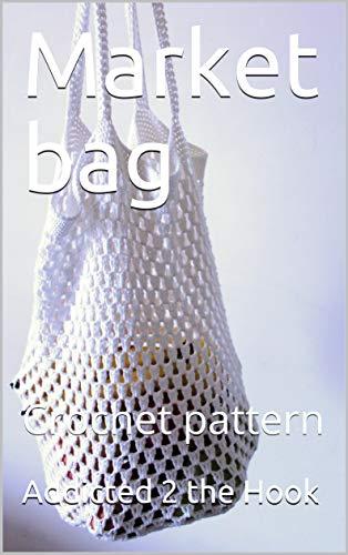 Market bag: Crochet pattern ()