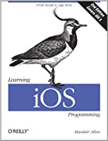 Learning iOS Programming: From Xcode to App Store, 2nd Edition