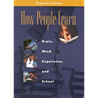 How People Learn: Brain, Mind, Experience, and School: Expanded Edition (Informal Learning)