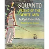 img - for Squanto, Friend of the White Men book / textbook / text book