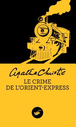 Agatha Christie - Le crime de l'Orient-Express (Nouvelle traduction révisée) (Masque Christie) (French Edition)