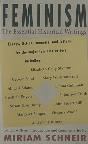 feminism the essential historical writings miriam schneir  feminism the essential historical writings miriam schneir 9780679753810 com books