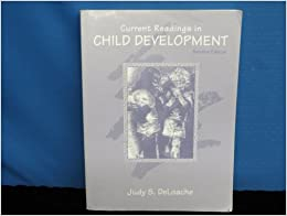 Current Readings in Child Development by Deloache Judy S. (1994-07-01)