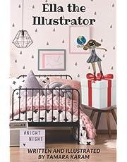 Ella the Illustrator